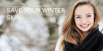 "Let's save your ""Winter Skin""."