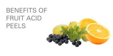 BENEFITS OF FRUIT ACID PEELS