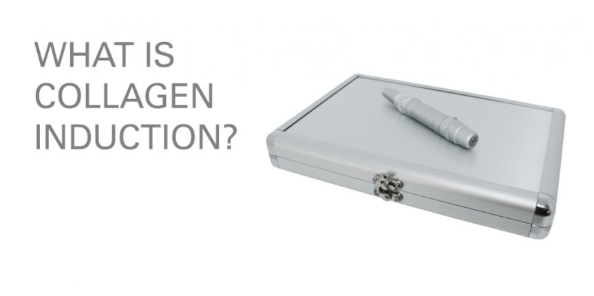 WHAT IS COLLAGEN INDUCTION?